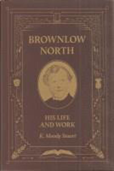 Picture of BROWNLOW NORTH His Life and work