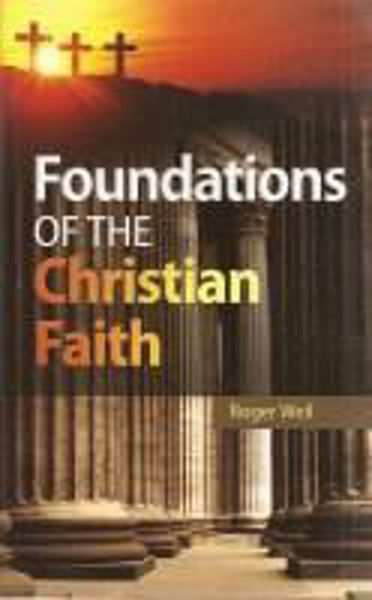 Picture of FOUNDATIONS OF THE CHRISTIAN FAITH