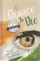 Picture of A CHANCE TO DIE Life of Amy Carmichael