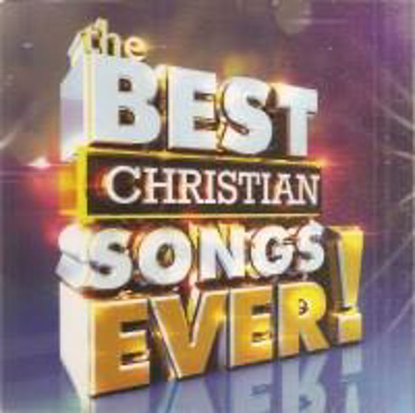 Picture of THE BEST CHRISTIAN SONGS EVER 2 CD's