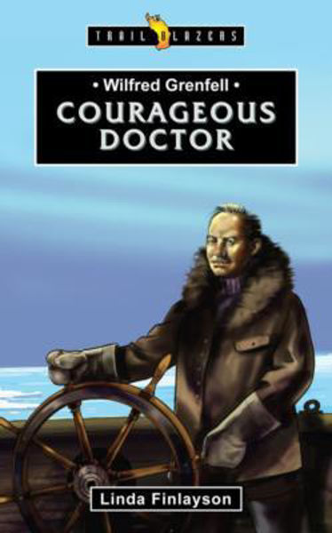 Picture of TRAILBLAZERS/COURAGEOUS DOCTOR