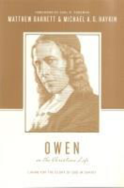 Picture of OWEN on the Christian Life