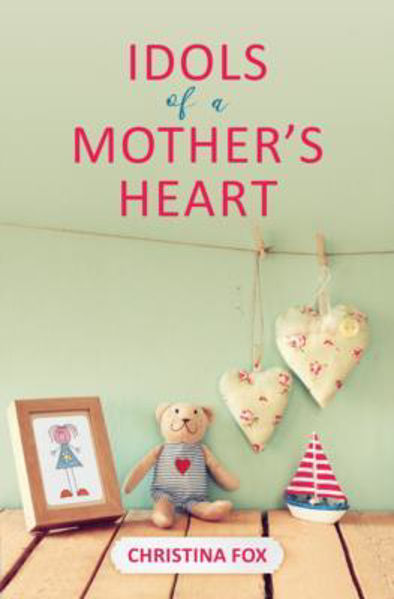 Picture of IDOLS of a MOTHER'S HEART