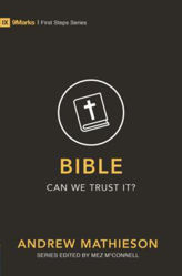 Picture of 9MARKS FIRST STEP BIBLE Can we trust it?
