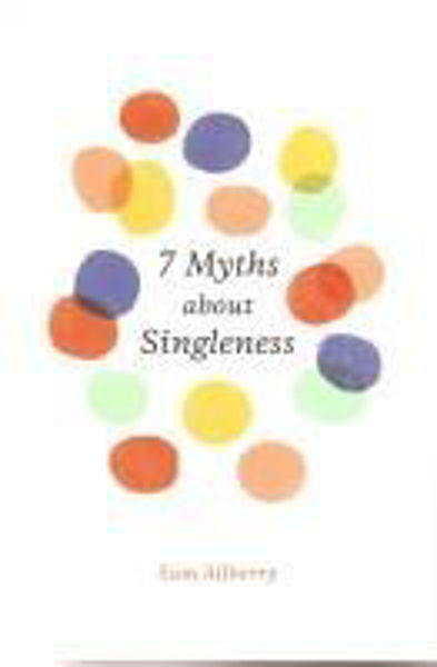 Picture of 7 MYTHS about SINGLENESS