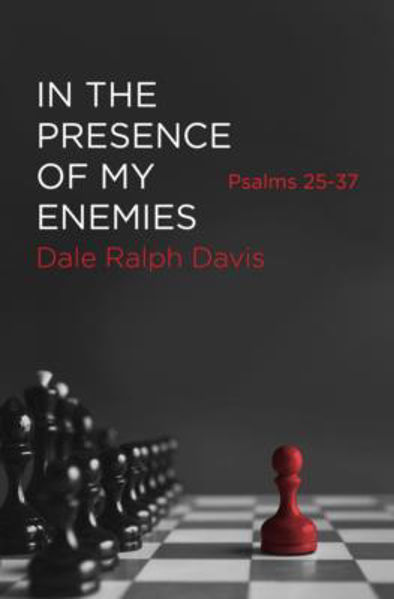 Picture of IN THE PRESENCE OF MY ENEMIE Psalm 25-37