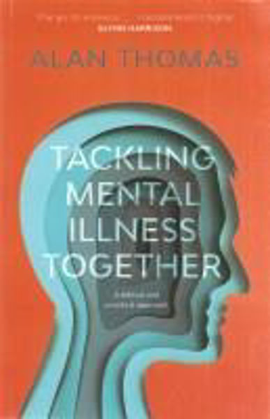 Picture of TACKLING MENTAL ILLNESS TOGETHER