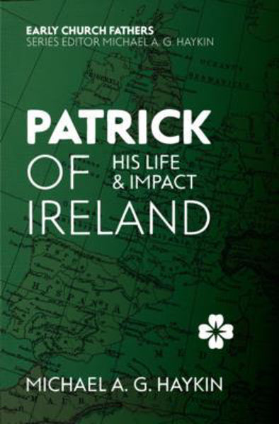 Picture of EARLY CHURCH FATHERS/PATRICK OF IRELAND