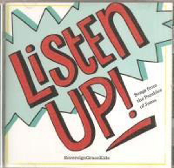 Picture of LISTEN UP! Songs from parables of Jesus