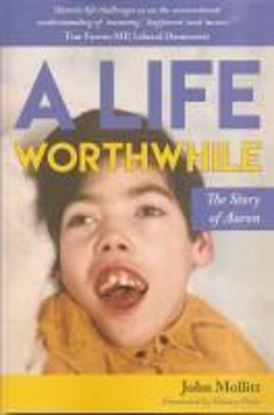 Picture of A LIFE WORTHWHILE The story of Aaron