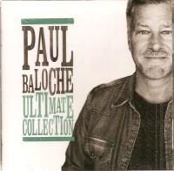 Picture of ULTIMATE COLLECTION Paul Baloche CD