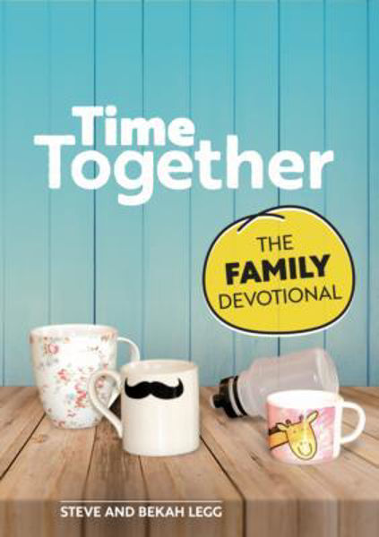Picture of TIME TOGETHER THE FAMILY DEVOTIONAL