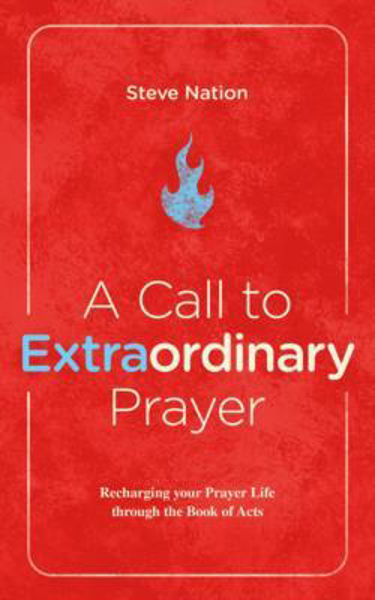 Picture of A CALL TO EXTRAORDINARY PRAYER