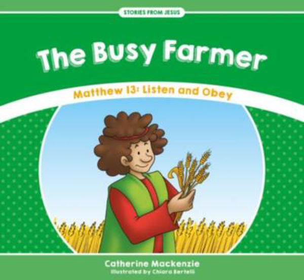Picture of STORIES FROM JESUS/THE BUSY FARMER