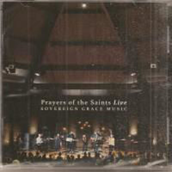 Picture of PRAYERS of the SAINTS CD Sovereign Grace