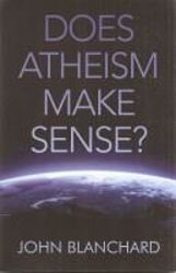 Picture of DOES ATHEISM MAKE SENSE?