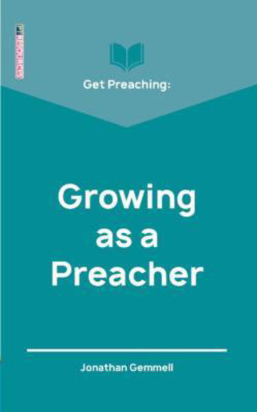 Picture of GET PREACHING: Growing as a Preacher