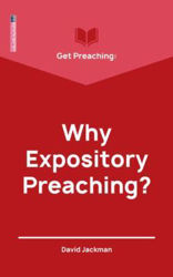 Picture of GET PREACHING:Why expository preaching?