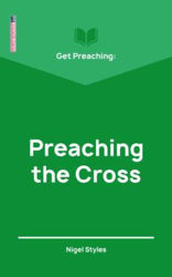 Picture of GET PREACHING:Preaching the cross