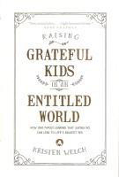 Picture of RAISING GRATEFUL KIDS IN AN ENTITLED WOR