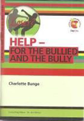 Picture of HELP FOR THE BULLIED AND THE BULLY