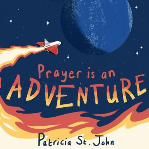 Picture of PRAYER IS AN ADVENTURE