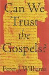 Picture of CAN WE TRUST THE GOSPELS?