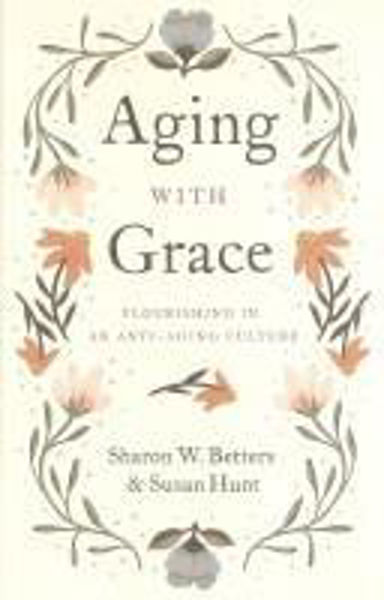 Picture of AGEING WITH GRACE