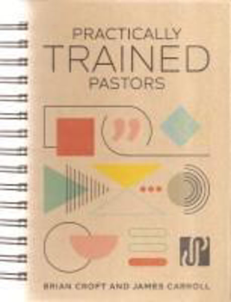 Picture of PRACTICALLY TRAINED PASTORS