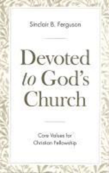 Picture of DEVOTED TO GOD'S CHURCH