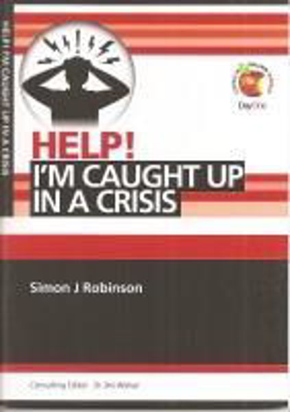 Picture of HELP! I'M CAUGHT UP IN A CRISIS