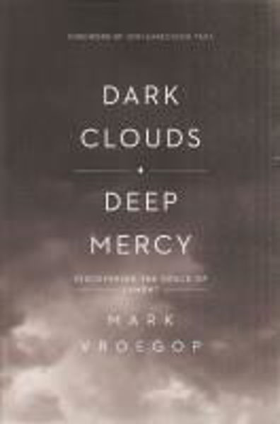 Picture of DARK CLOUDS DEEP MERCY