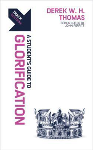 Picture of TRACK/A Students Guide to Glorification