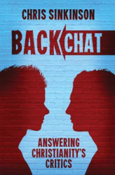 Picture of BACKCHAT Answering Christianity critics