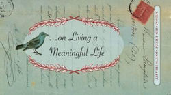 Picture of MESSAGES..ON LIVING A MEANINGFUL LIFE