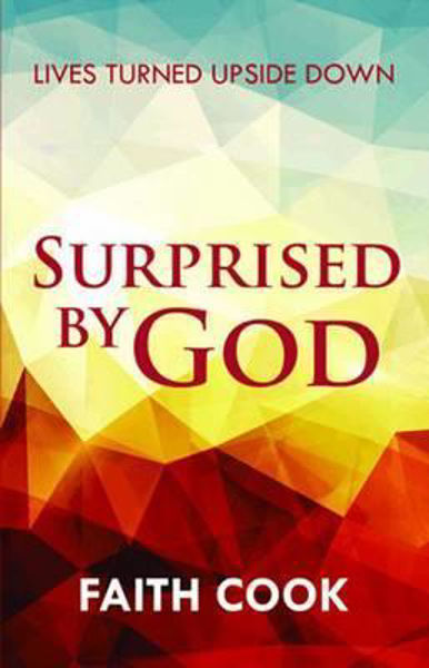 Picture of SURPRISED BY GOD/Lives turned upside dow