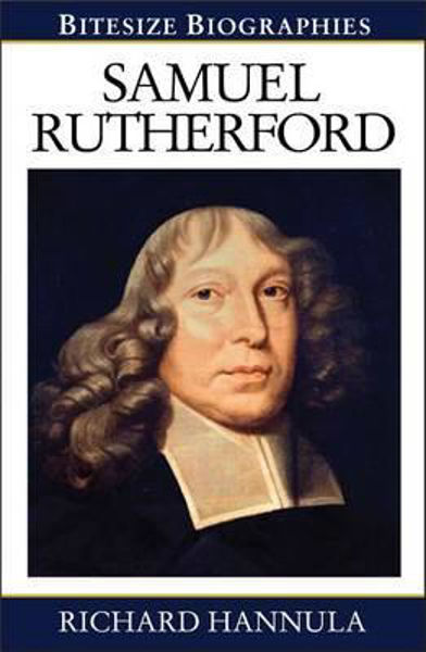 Picture of BITESIZE BIOGRAPHIES/Samuel Rutherford