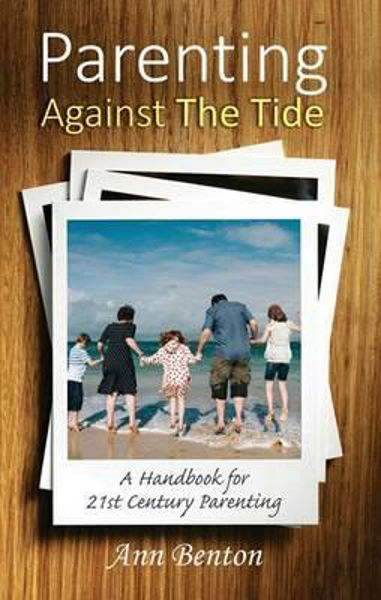 Picture of PARENTING AGAINST THE TIDE