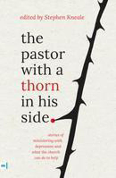 Picture of THE PASTOR WITH A THORN IN HIS SIDE