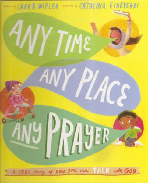 Picture of ANY TIME ANY PLACE ANY PRAYER