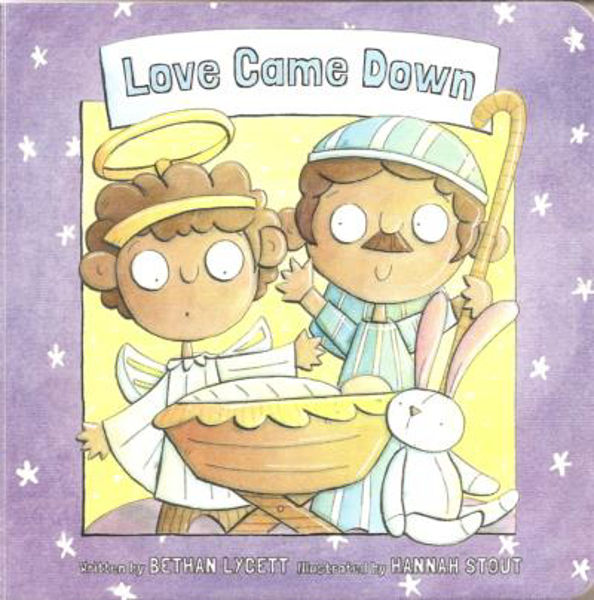 Picture of LOVE CAME DOWN Board book