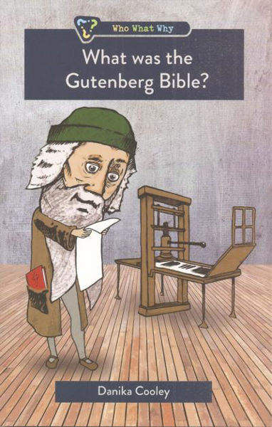 Picture of WHAT WAS THE GUTENBERG BIBLE?
