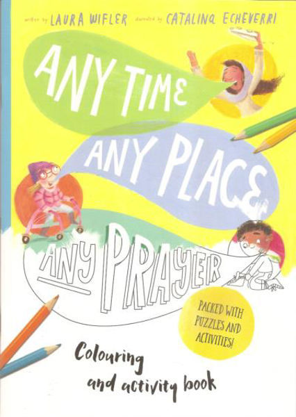 Picture of ANY TIME ANY PLACE ANY PRAYER Activity Art book