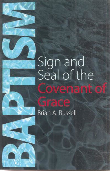 Picture of BAPTISM Sign Seal of the covenant Grace